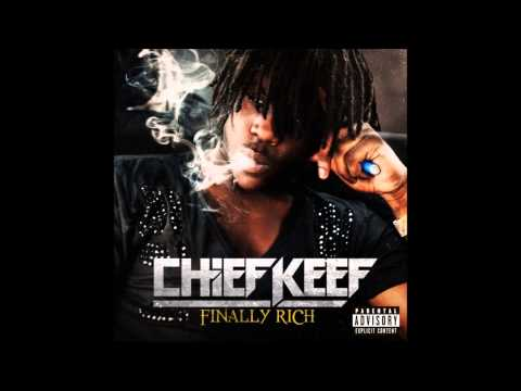 Chief Keef - Finally Rich (Full Album)