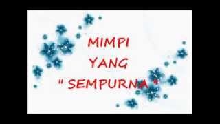Download Lagu MIMPI YANG SEMPURNA ( peter pan ) Gratis STAFABAND