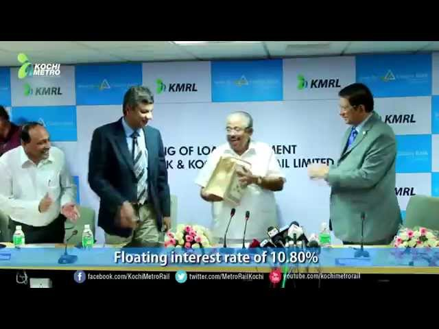 KMRL signed loan deal with Canara bank.