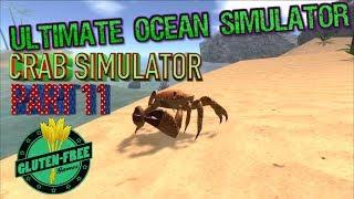 "🌊🦀Ultimate Ocean Simulator- ""Crab Simulator""-Part 11 -By Gluten Free Games-IOS/Android"