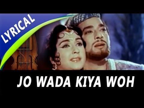 Jo Wada Kiya Woh Nibhana Padega Full Song With Lyrics | Mohammed Rafi, Lata Mangeshkar | Taj Mahal