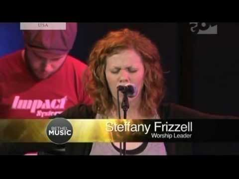 Steffany Frizzell  Bethel Church )   I Will Exalt video