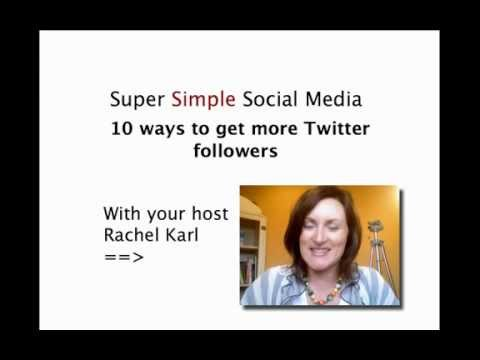 10 Ways To get More Twitter Followers Video 6 (super Simple Social Media) - Rachel Karl video
