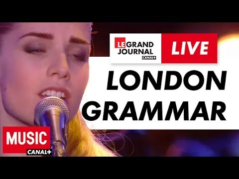 London Grammar - Wasting My Young Years - Live du Grand Journal