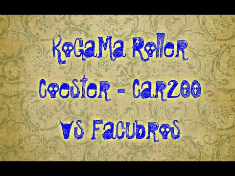 KoGaMa Roller Coaster Car200 Vs Facubros