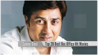 Top 20 Best Sunny Deol Box Office Hit Movies List