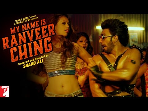 My Name Is Ranveer Ching - Full Song - Ranveer Singh