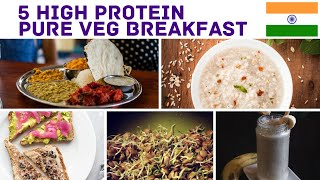 5 High Protein PURE VEG Breakfast Options for a week |  Indian high protein vegetarian meals