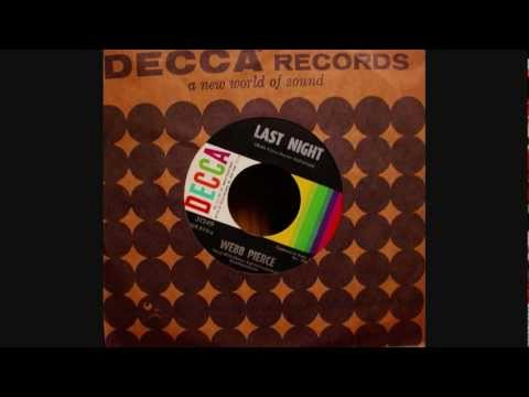 Webb Pierce - Last Night