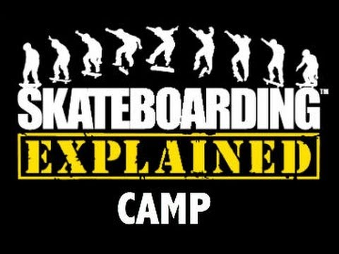 Skateboarding Explained Camp 2012 - Alvin Texas Skate Park Summer Fun