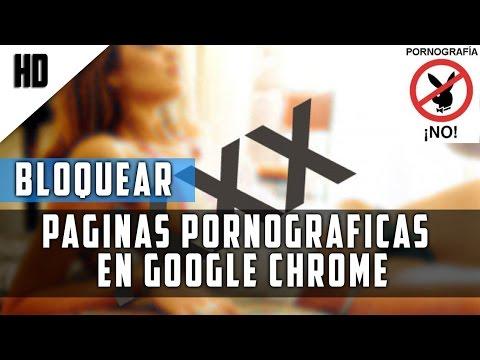 Como Bloquear las Paginas Pornograficas de Google Chrome | Sin Programas | 2015 | HD