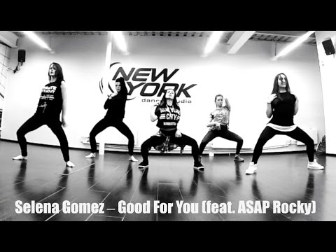 Selena Gomez – Good For You (feat. ASAP Rocky)   Choreography by Uferson_She