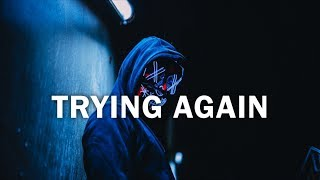 """TRYING AGAIN"" Hard Trap Beat Instrumental 
