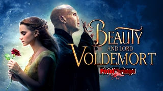 Beauty and Lord Voldemort