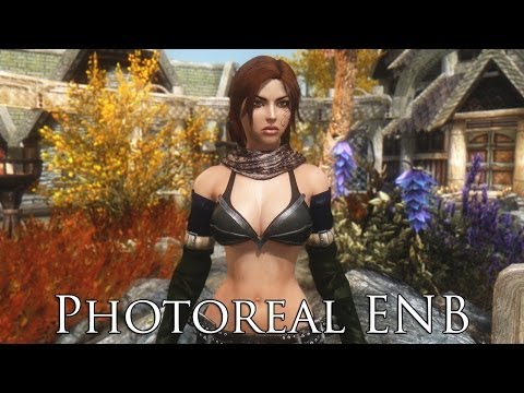 TES V - Skyrim Mods: Photoreal ENB - Performance Friendly