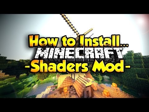 How to Install Shaders Mod in Minecraft ( Minecraft 1.8 )