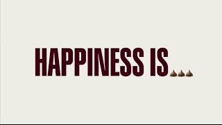 HERSHEY'S: Happiness Is...