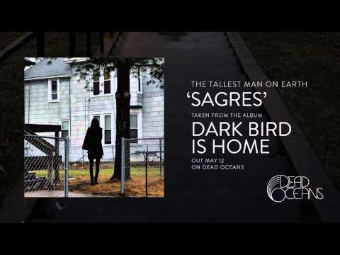 Tallest Man On Earth - Sagres