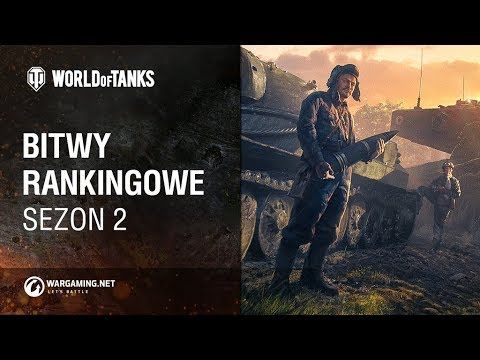 Bitwy Rankingowe. Sezon 2 [World Of Tanks Polska]