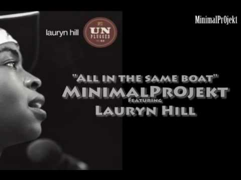 All in the same boat Lauryn Hill - MinimalPr0jekt Mix