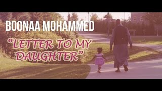 Boonaa Mohammed - Letter To My Daughter (NEW)