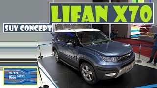 Lifan X70 SUV Concept , live photos at Auto Shanghai 2015