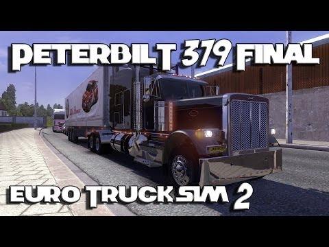 Euro Truck Simulator 2 - Peterbilt 379 Final & Cat C15 Sound Mod.