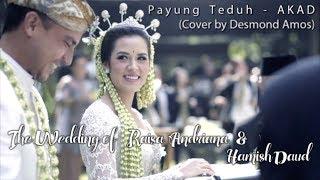 Payung Teduh - AKAD (Cover Desmond Amos) | The Wedding of Raisa and Hamish