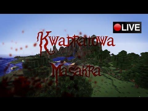 Kwadratowa Masakra na żywo! (13.05.2012)