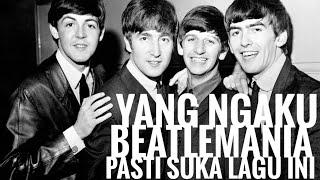 THE BEATLES - Beatlemania Pasti Suka Lagu Ini ~ 😍 Zaman Hitz