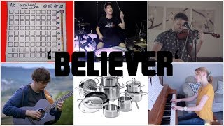 Who Played It Better: Believer (Kitchen, Guitar, Launchpad, Piano, Cello, Drum, Violin)