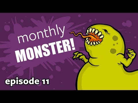 What's it? Wednesday! Monthly Monster, Episode 11