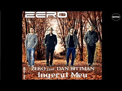 Sonerie telefon » Zero feat. Dan Bittman – Ingerul meu