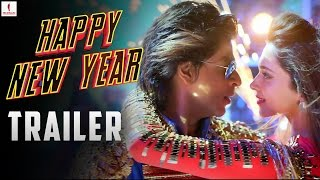 Happy New Year - Trailer | Shah Rukh Khan | Deepika Padukone