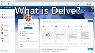 Office 365: What Is Office Delve
