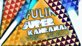 Fulin - Süper Kahraman (Official Lyric Video)