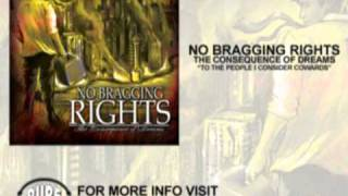 Watch No Bragging Rights To The People I Consider Cowards video