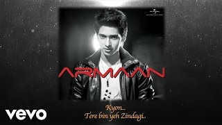 Watch Armaan Malik Kyon video