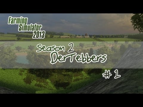 Farming Simulator 2013 - S2E1 - Our New Home!