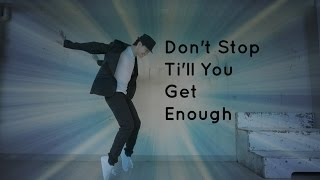 Jandall Go Choreography   Don't Stop Till You Get Enough by Michael Jackson (PONY Edition)