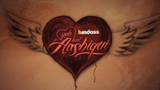 "Yeh Hai Aashiqui - ""Extraordinary Love Stories"" Promo 1 (Official) bindass"
