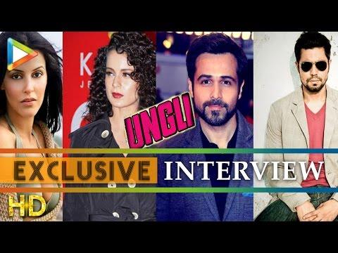 Emraan Hashmi Randeep Hooda Neil Bhoopalam Angad Bedi exclusive on Ungli Part – 5