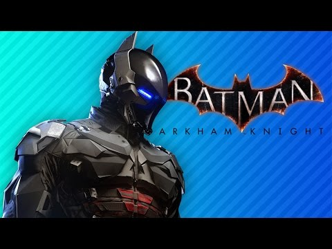 THE GODDAMN BATMAN   Batman: Arkham Knight