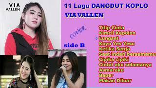 11 LAGU BAND DANGDUT KOPLO - VIA VALLEN - side.B