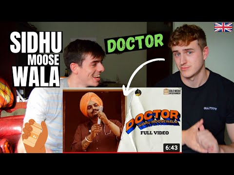 Somebody Call A... | SIDHU MOOSE WALA - DOCTOR (Official Music Video) | GILLTYYY REACT