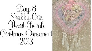 Day 8 of 10 Days of Christmas Ornaments with Cynthialoowho 2013