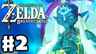 Bomb Trial and Exploration! - The Legend of Zelda: Breath of the Wild - Gameplay Part 2
