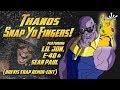 Thanos Snap Yo Fingers Ft Lil Jon E 40 Sean Paul Brevis Trap Remix Edit mp3