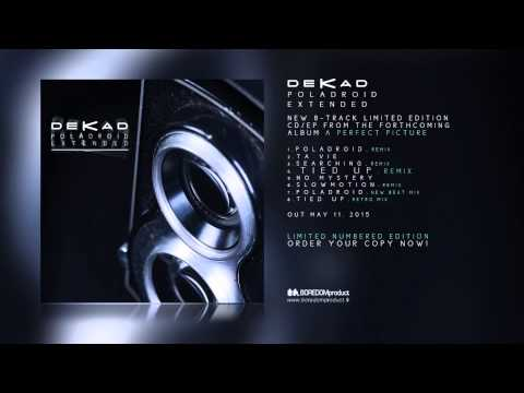 DEKAD - Poladroid Extended Limited EP audio preview