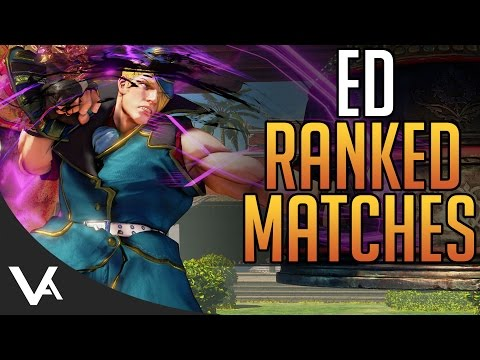 SFV - Ed Gameplay! Learning Combos & Tech In Ranked Matches For Street Fighter 5